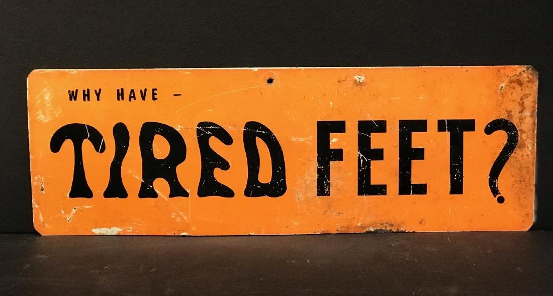 Why Have Tired Feet? Sign, Mid 20th Century