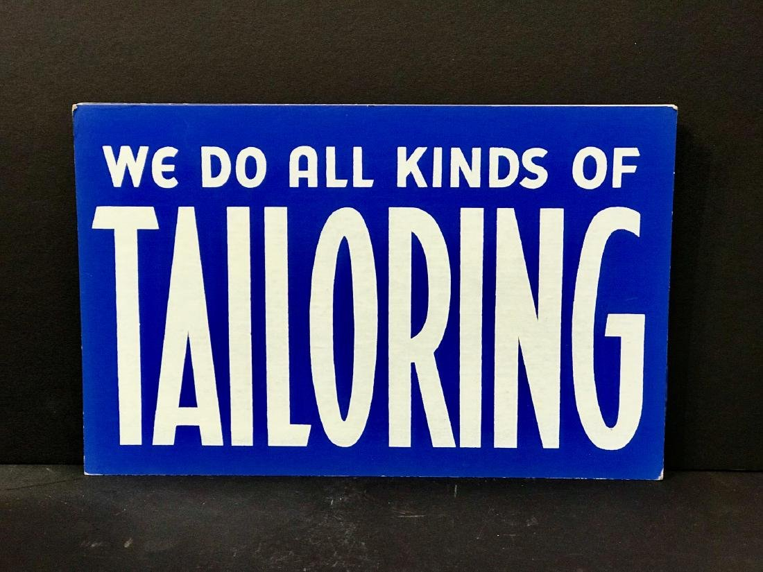 We Do All Kinds of Tailoring Sign, C 1940