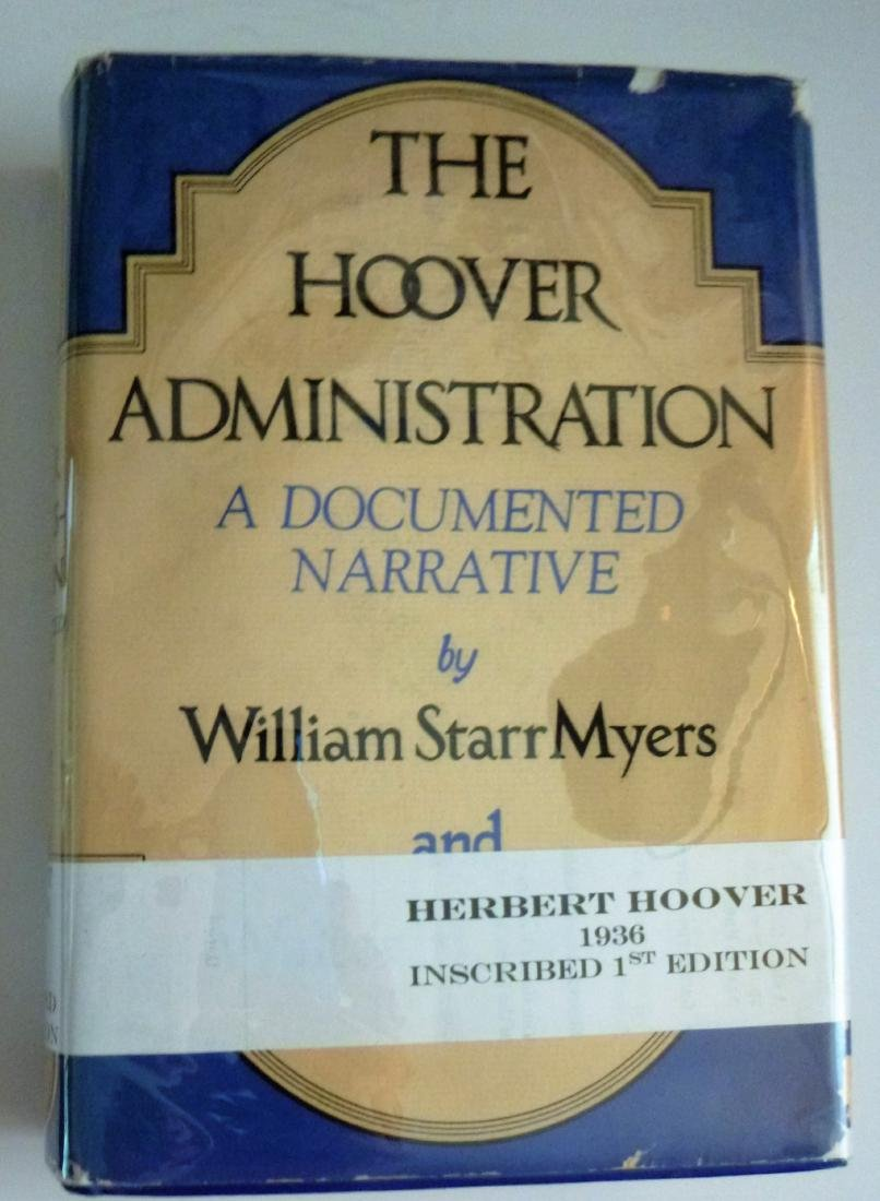 The Hoover Administration, A Documented Narrative