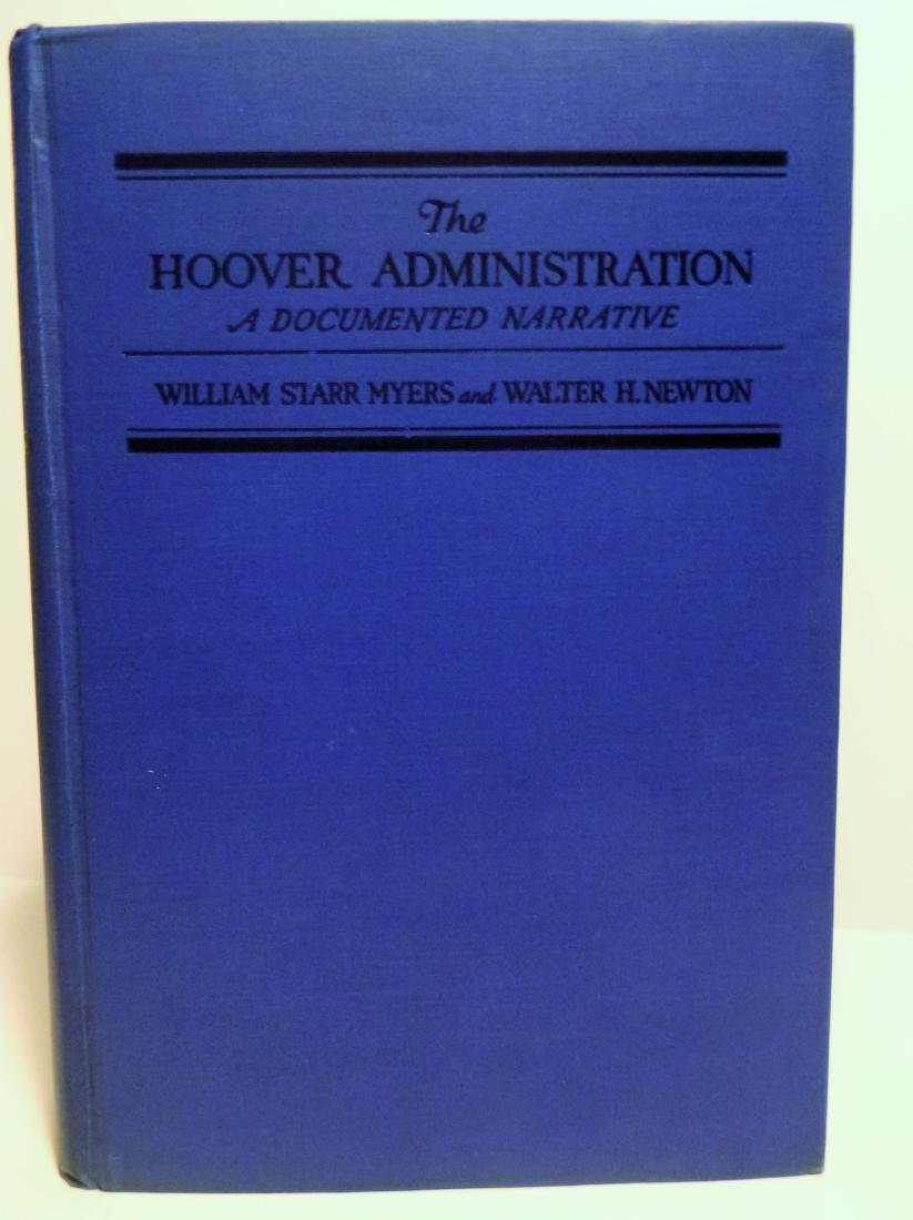 The Hoover Administration, A Documented Narrative - 2