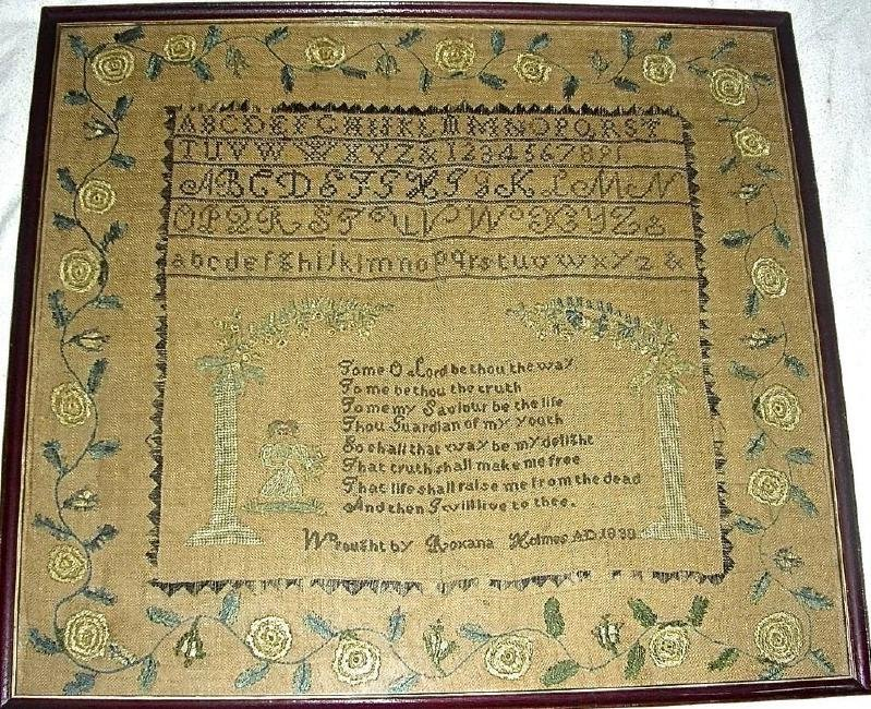 1830 American Needlework Sampler by Roxana Holmes