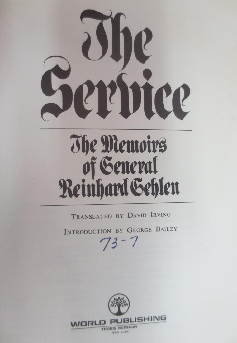The Service; The Memoirs of General Reinhard Gehlen, - 2