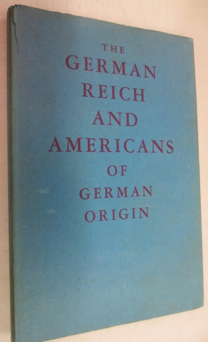 The German Reich and Americans of German Origin