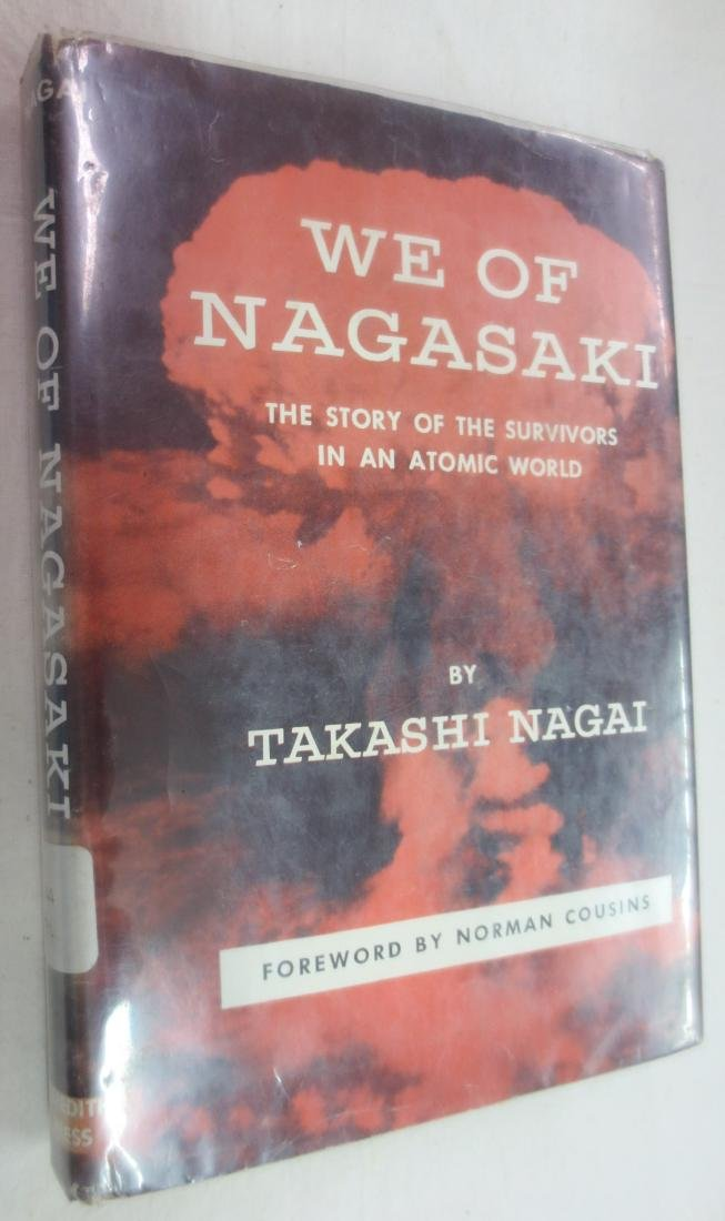 We of Nagasaki, Author: Takashi Nagai