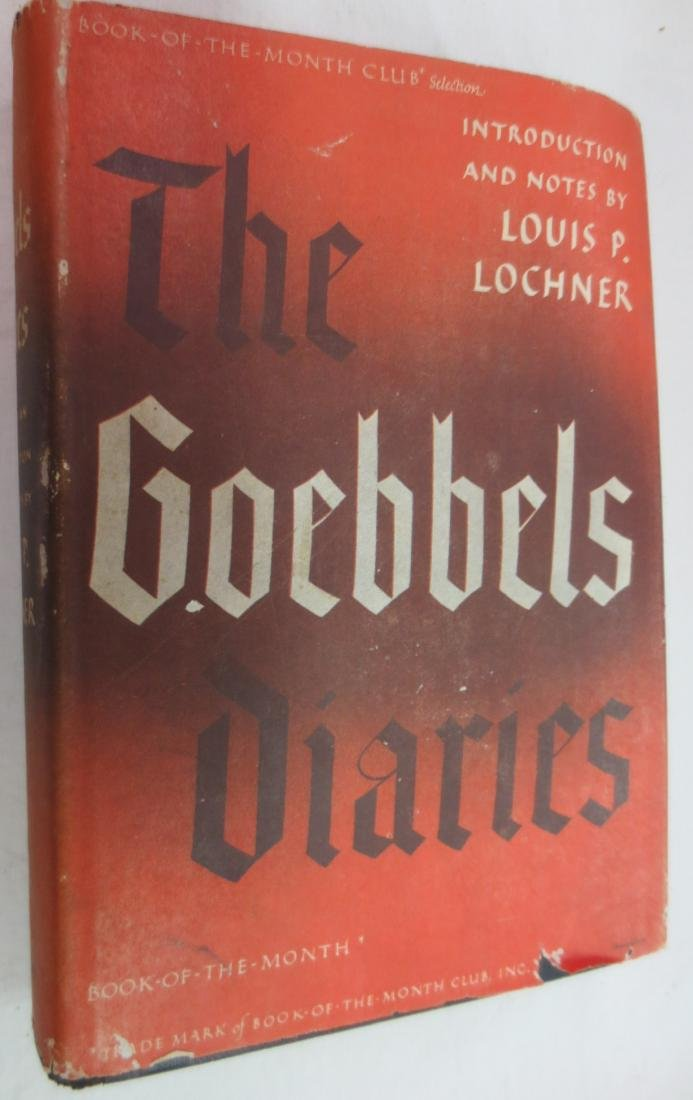 The Goebbels Diaries, Author: Louis P. Lochner