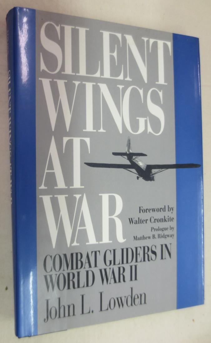 Silent Wings at War, Author: John L. Lowden (