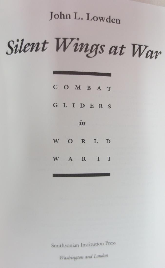 Silent Wings at War, Author: John L. Lowden ( - 3
