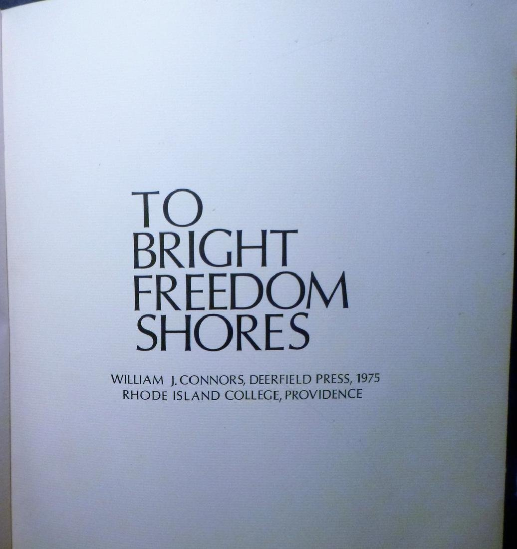To Bright Freedom Shores Signed Limited Edition