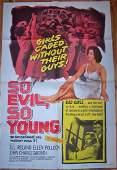 SO EVIL, SO YOUNG '62 1 SH ~ JILL IRELAND! ~ BAD GIRLS