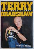 Terry Bradshaw.  It's Only a Game. Signed