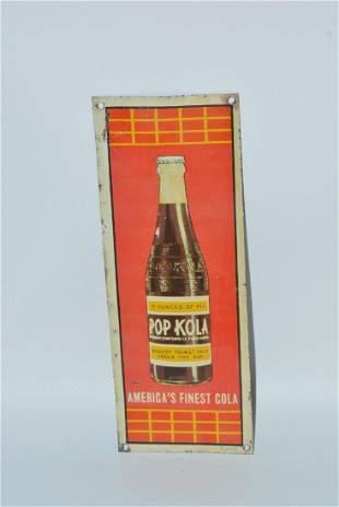 "Pop Kola ""America's Finest Cola w/bottle, painted sign"