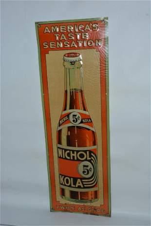 "Drink Nichol Kola ""America's taste sensation"" Twice as"