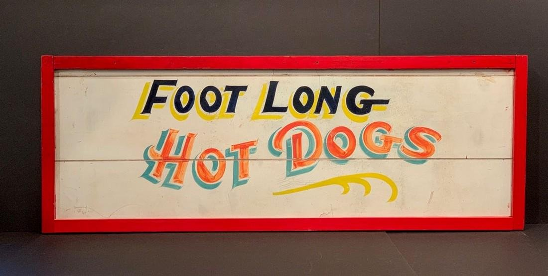 FOOT LONG HOT DOGS sign, c. 1940, Midwestern.
