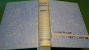 COUNTRY GROWTH By August Derleth1940Signed wdj