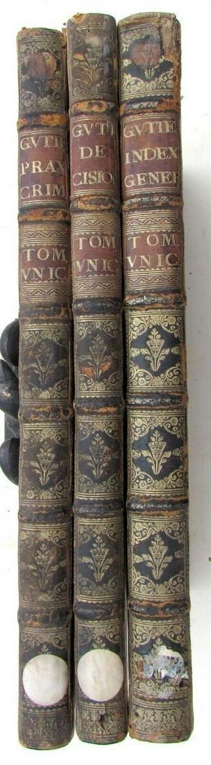 1729 3 VOLUMES LAW BOOKS FOLIOS by JOANNIS GUTIERREZ