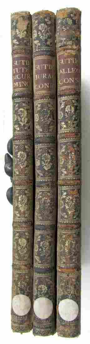 1730 3 VOLUMES LAW BOOKS FOLIOS by JOANNIS GUTIERREZ