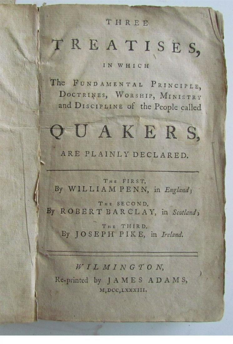 1783 THREEE TREATISES on QUAKERS antique WILMINGTON DE