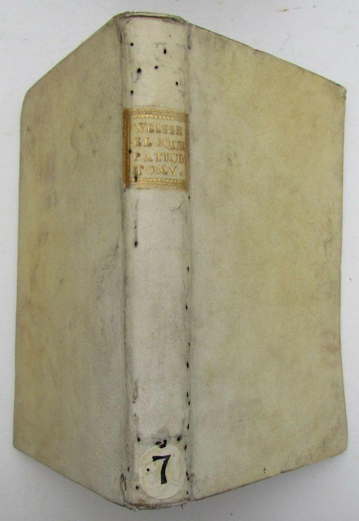 1775 ANTIQUE VELLUM BOUND BOOK ELOQUENTIA PATRUM by