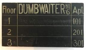 1900-1920 Hand Lettered Hotel Dumbwaiter Sign