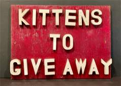 KITTENS TO GIVEAWAY c. 1950s sign