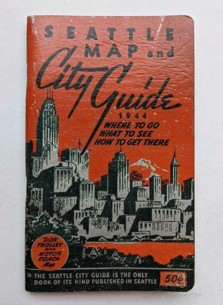 OLD 1944 SEATTLE WASHINGTON MAP & CITY GUIDE TOURISTs