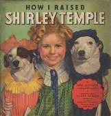 How I Raised Shirley Temple