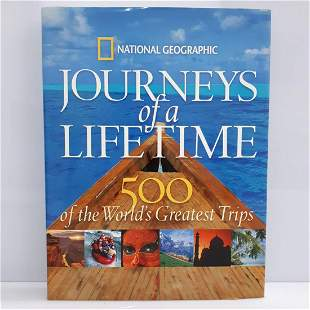 JOURNEYS OF A LIFETIME - 500 OF THE WORLD'S GREATEST