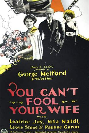 You Can't Fool Your Wife (Paramount, 1923) US Insert
