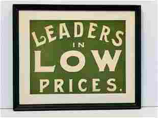 c. 1890 LEADERS IN LOW PRICES Sign