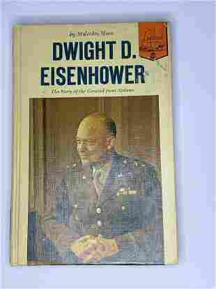 Dwight D Eisenhowever - The Story of the General from