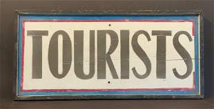 Early 20th c TOURISTS Sign
