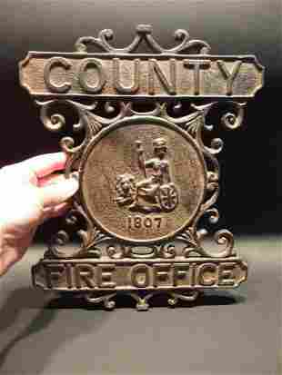 Heavy Cast Iron County Fire Office Sign 1807 Fireman