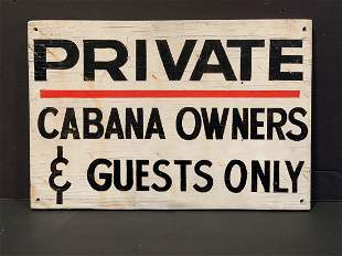 PRIVATE CABANA OWNERS & GUESTS ONLY, c. 1950