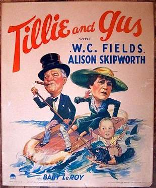 Tillie and Gus - W.C. Fields (1933) US Window Card