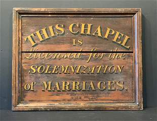 19th c THIS CHAPEL IS LICENSED FOR…MARRIAGES Sign