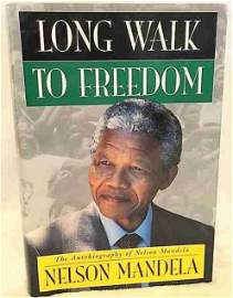 Long Walk to Freedom:  Nelson Mandela - Signed