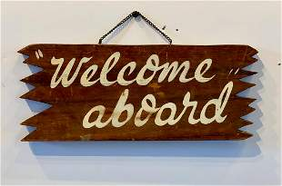 c. 1940s WELCOME ABOARD Sign