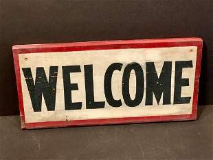 Early 20th c WELCOME Sign