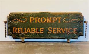 19th c PROMPT RELIABLE SERVICE Brooklyn Sign
