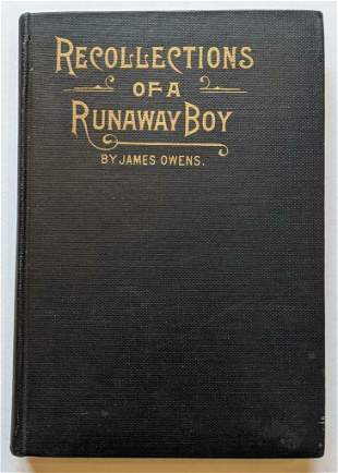 RECOLLECTIONS of a RUNAWAY BOY, 1827-1903 by JAMES