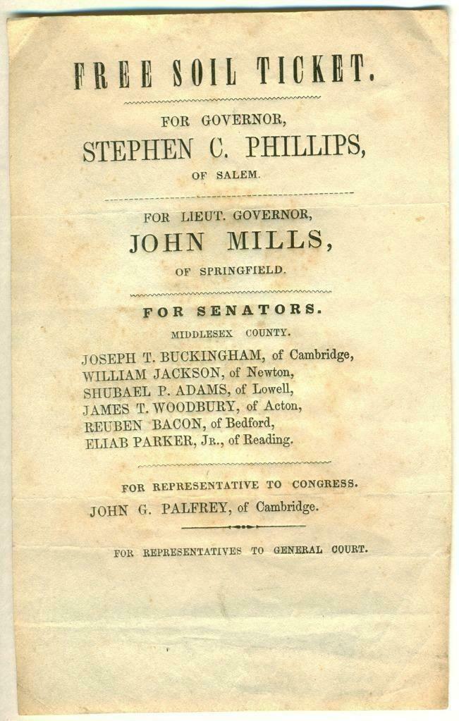c 1848 MASSACHUSETTS FREE SOIL TICKET, STEPHEN PHILLIPS
