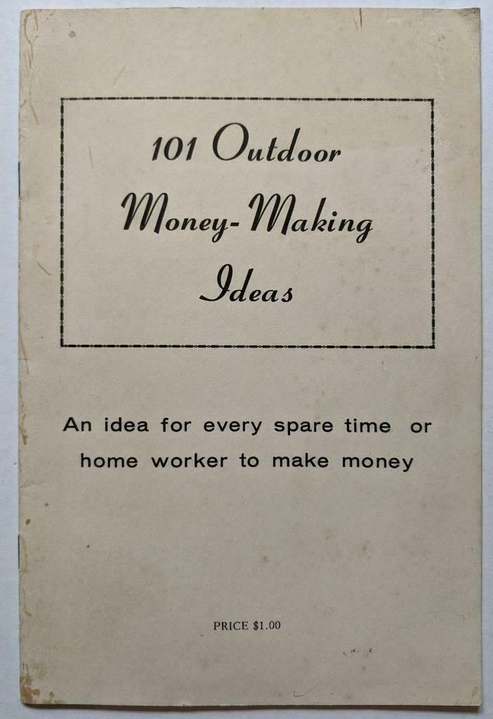 1958 VINTAGE BOOKLET 101 OUTDOOR MONEY MAKING IDEAS by