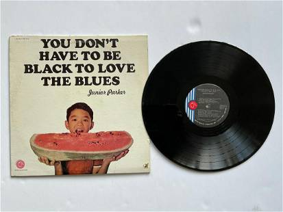 Junior Parker – You Don't Have To Be Black To Love The