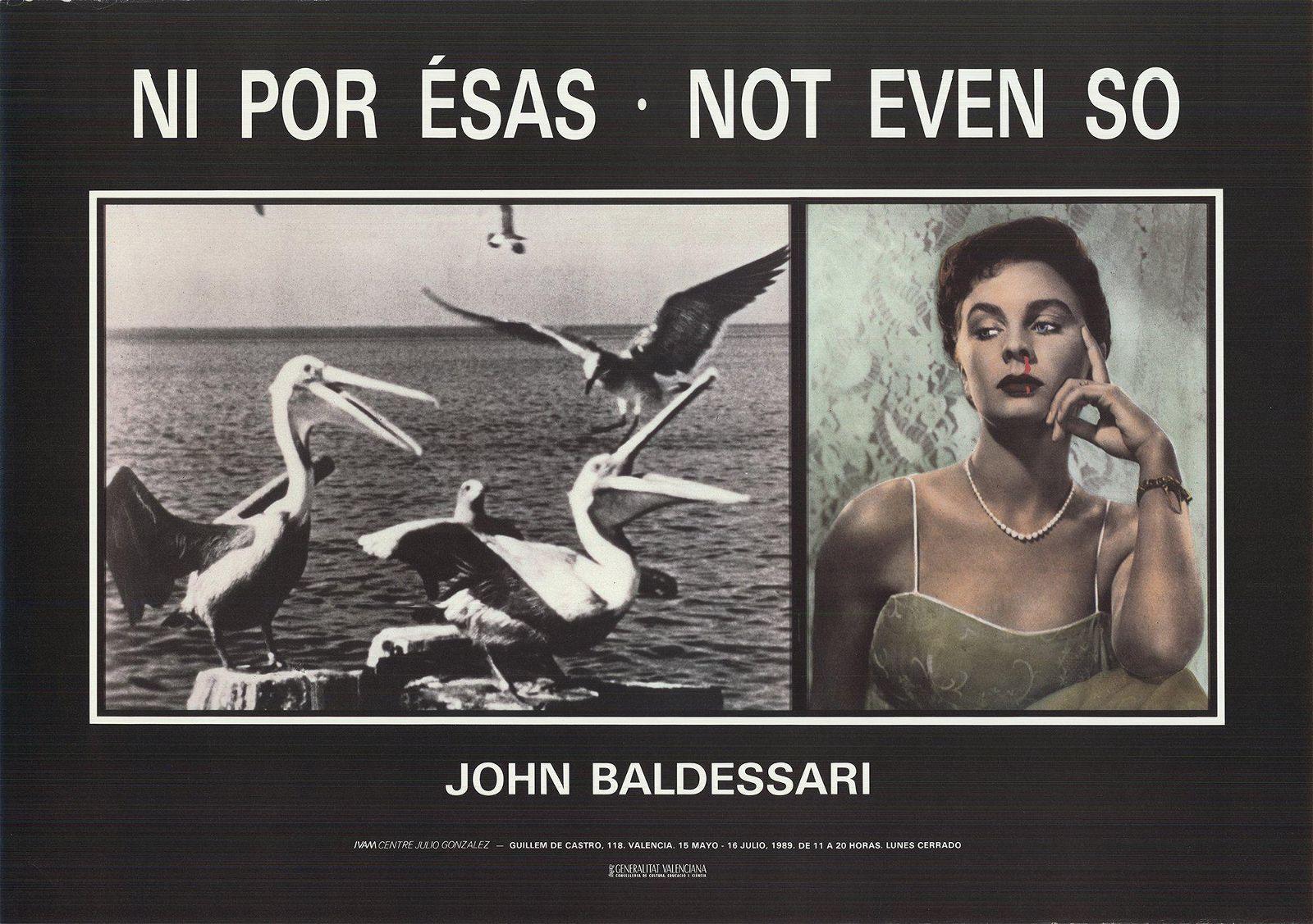 John Baldessari: Not Even So