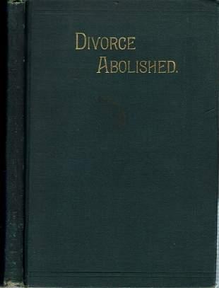 Divorce Abolished - Palmer - 1888 - Women
