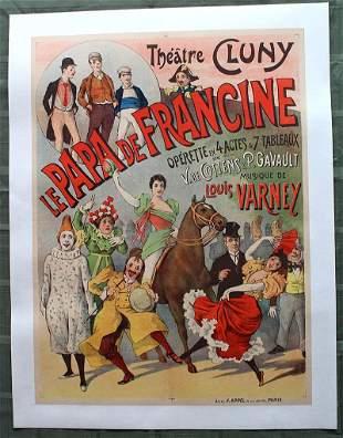 "Le Papa De Francine Theatre Cluny (France, 1896) 24"" x"