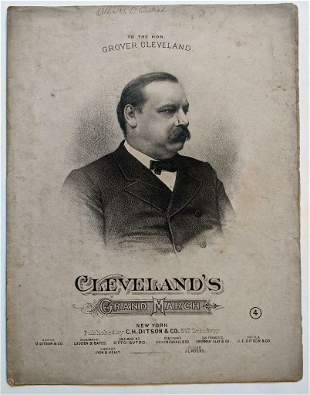 1882 GROVER CLEVELAND GRAND MARCH by CLARK Pub OLIVER