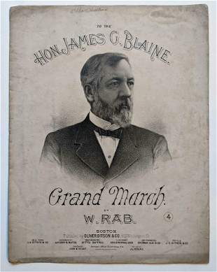 1884 JAMES BLAINE GRAND MARCH by RAB Pub. OLIVER DITSON