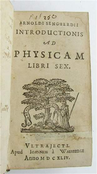 1644 PHYSICS by Arnoldus SENGUERDIUS antique DECORATIVE