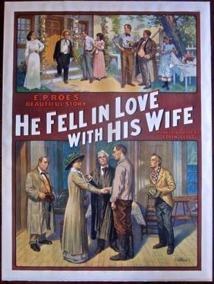 HE FELL IN LOVE WITH HIS WIFE -ORIGINAL 1912 THEATRE LB